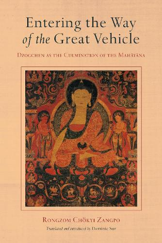 Entering The Way Of The Great Vehicle (Hardback)