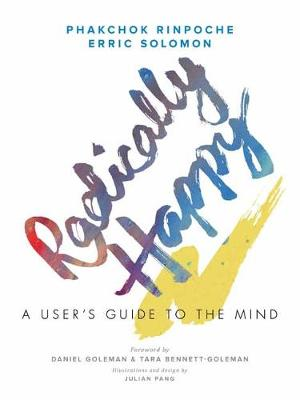 Radically Happy: A User's Guide to the Mind (Hardback)