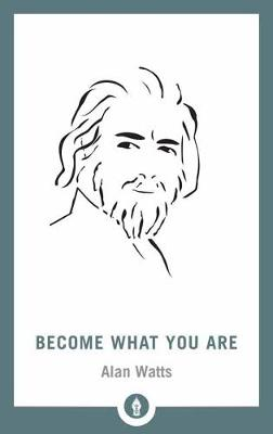Become What You Are - Shambhala Pocket Library (Paperback)