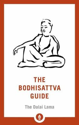 The Bodhisattva Guide: A Commentary on The Way of the Bodhisattva - Shambhala Pocket Library (Paperback)