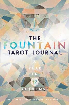 The Fountain Tarot Journal: A Year in 52 Readings (Paperback)