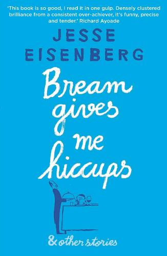 Bream Gives Me Hiccups: And Other Stories (Paperback)