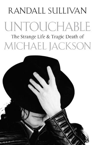 Untouchable: The Strange Life and Tragic Death of Michael Jackson (Paperback)