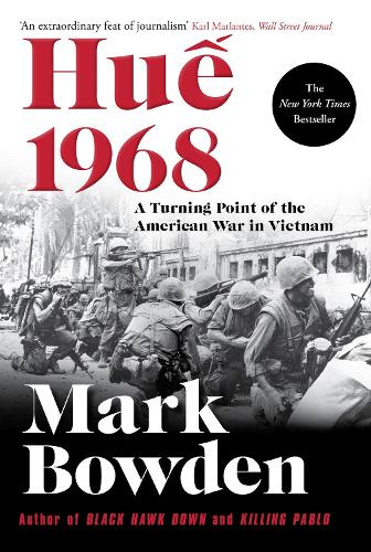 Hue 1968: A Turning Point of the American War in Vietnam (Hardback)