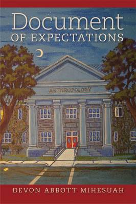 Documents of Expectations - American Indian Studies Series (Paperback)