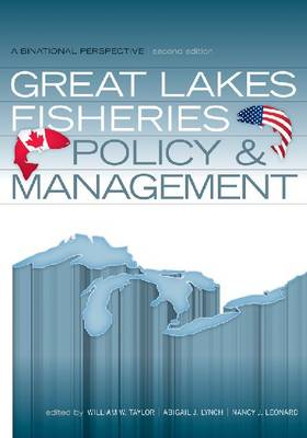 Great Lakes Fisheries Policy and Management: A Binational Perspective (Hardback)