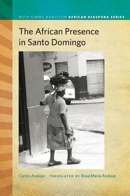 The African Presence in Santo Domingo (Paperback)