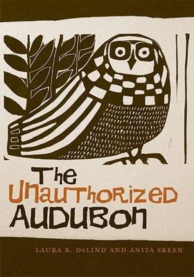 The Unauthorized Audubon (Paperback)