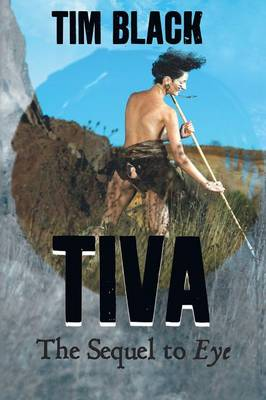 Tiva: The Seguel to Eye (Paperback)