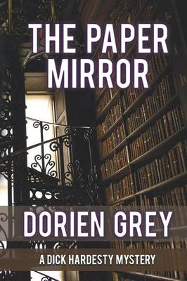 The Paper Mirror (a Dick Hardesty Mystery, #10) (Paperback)