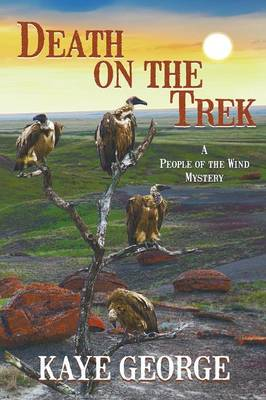 Death on the Trek (a People of the Wind Mystery, #2) (Paperback)