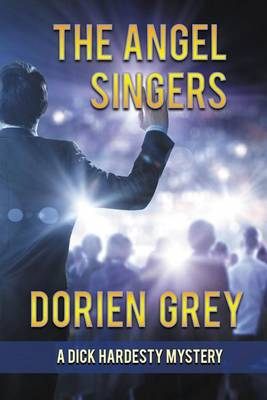 The Angel Singers (a Dick Hardesty Mystery, #12) - Dick Hardesty Mystery 12 (Paperback)