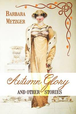 Autumn Glory and Other Stories (Paperback)