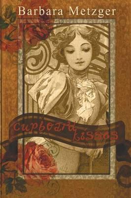 Cupboard Kisses (Paperback)
