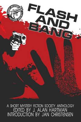 Flash and Bang: A Short Mystery Fiction Society Anthology (Large Print Edition) (Paperback)