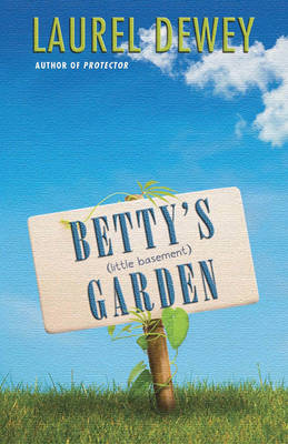 Betty's (Little Basement) Garden (Paperback)