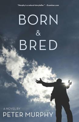 Born & Bred (Paperback)