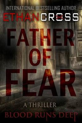 Father of Fear: Shepherd Thriller Book 3 - Shepherd (Paperback)