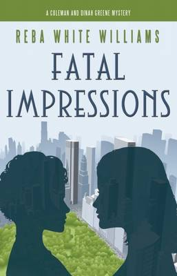 Fatal Impressions: Coleman and Dinah Greene Mystery No. 2 (Paperback)