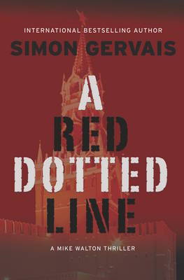A Red Dotted Line: A Mike Walton Thriller - Mike Walton Thriller 3 (Paperback)