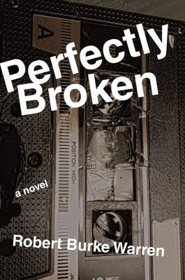 Perfectly Broken (Paperback)