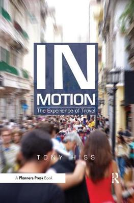 In Motion: The Experience of Travel (Paperback)