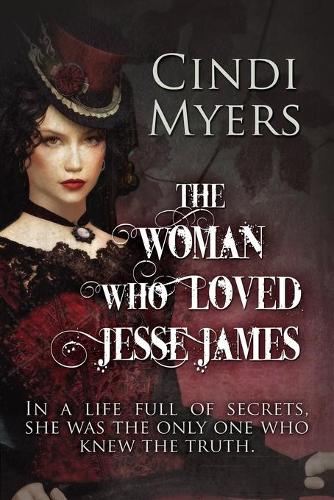 The Woman Who Loved Jesse James (Paperback)