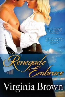 Renegade Embrace (Paperback)