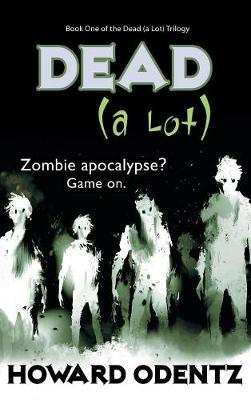 Dead (a Lot) (Hardback)