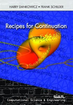 Recipes for Continuation - Computational Science and Engineering Series (Paperback)