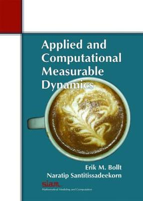Applied and Computational Measurable Dynamics - Mathematical Modeling and Computation (Paperback)