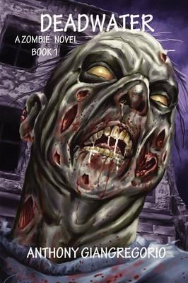 Deadwater (Deadwater Series: Book 1) (Paperback)