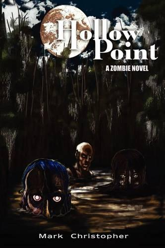 Hollow Point: A Zombie Novel (Paperback)