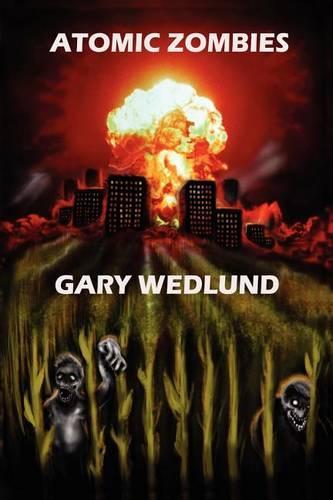 Atomic Zombies (Paperback)