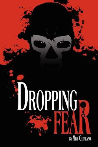 Dropping Fear (Paperback)