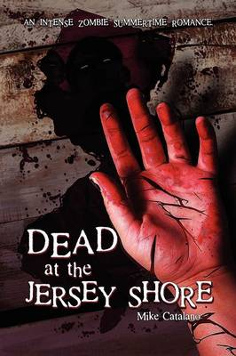 Dead at the Jersey Shore (Paperback)