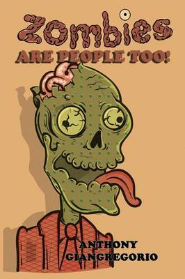 Zombies Are People Too! (Paperback)