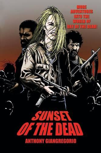 Sunset of the Dead: A Zombie Novel (Paperback)