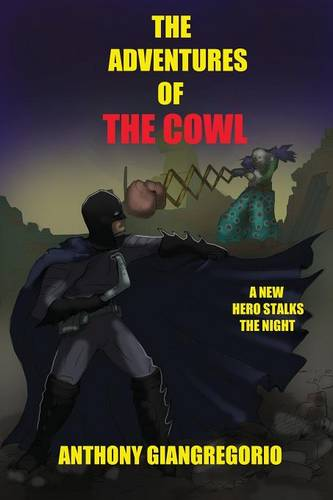 The Adventures of the Cowl (Paperback)