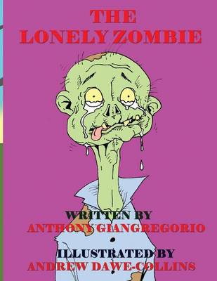 The Lonely Zombie (Paperback)
