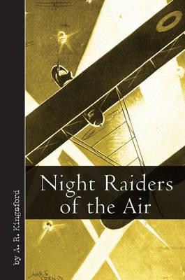 Night Raiders of the Air (Hardback)