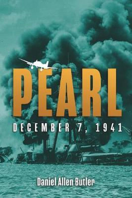 Pearl: The 7th Day of December 1941 (Hardback)