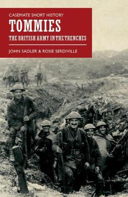 Tommies: The British Army in the Trenches - Casemate Short History (Paperback)