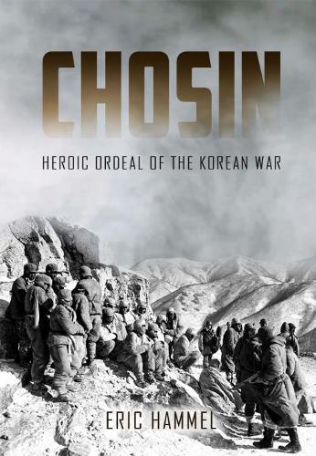 Chosin: Heroic Ordeal of the Korean War (Paperback)