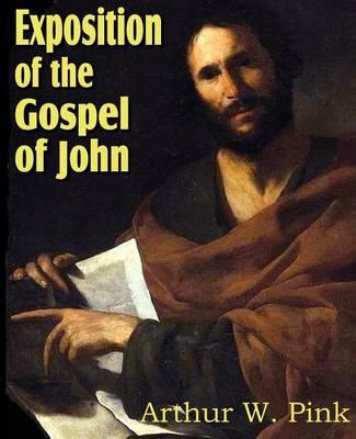 Exposition of the Gospel of John (Paperback)