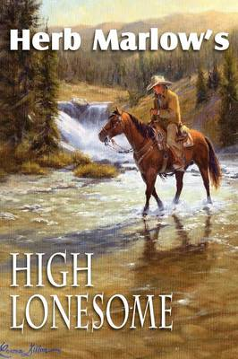 High Lonesome (Paperback)