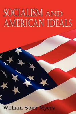 Socialism and American Ideals (Paperback)