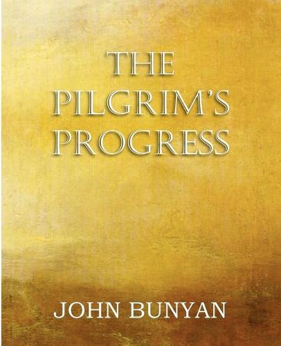 The Pilgrim's Progress, Parts 1 & 2 (Paperback)