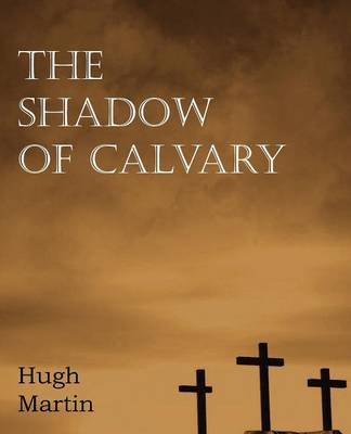 The Shadow of Calvary (Paperback)