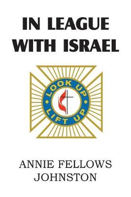 In League with Israel (Paperback)